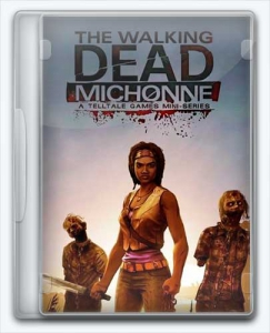 The Walking Dead: Michonne - Episode 1-2 [Ru/Multi] (1.0) License GOG