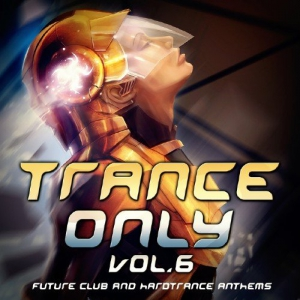 VA - Trance Only, Vol. 6
