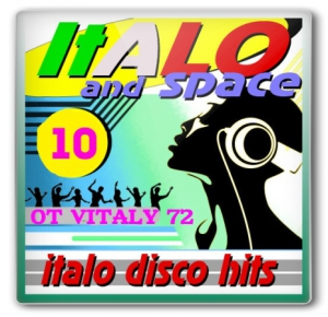 VA - SpaceSynth & ItaloDisco Hits - 10 от Vitaly 72