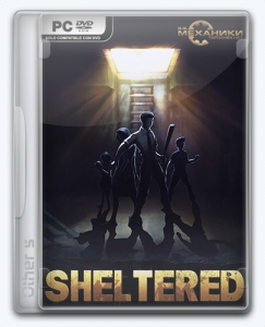 Sheltered [Ru/Multi] (1.0) Repack R.G. Механики