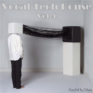 VA - Vocal Tech House Vol.4 [Compiled by Zebyte]