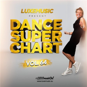 LUXEmusic - Dance Super Chart Vol.64