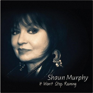 Shaun Murphy - It Won't Stop Raining