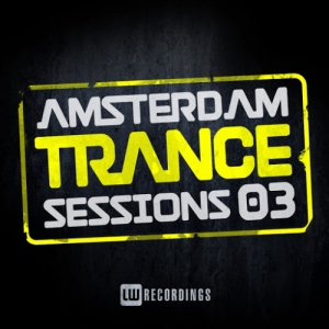 VA - Amsterdam Trance Sessions Vol. 3