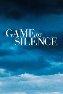 ���� � �������� / Game of Silence (1 �����: 1-10 ����� �� 10) | IdeaFilm