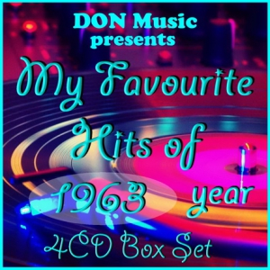VA - My Favourite Hits of 1963 [4CD] �� DON Music