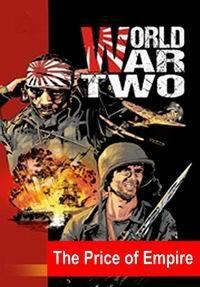 Вторая мировая война: цена империи (чего стоит империя) / World War II - The Price of Empire (1-13 серия из 13)