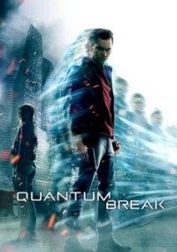 Quantum Break | Repack �� SEYTER