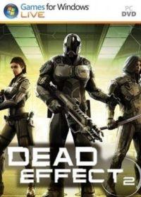 Dead Effect 2 | Лицензия