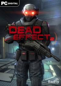 Dead Effect 2 | RePack от FitGirl