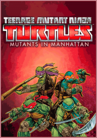 TMNT / Teenage Mutant Ninja Turtles: Mutants in Manhattan | RePack от Choice