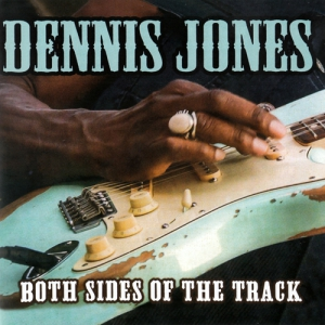 Dennis Jones - Both Sides of the Track