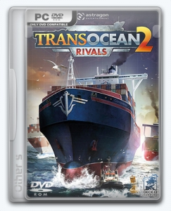TransOcean 2: Rivals [Ru/Multi] (1.0.2) Repack Other s