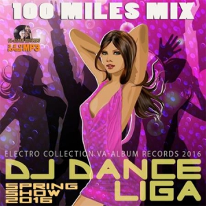 VA - 100 Miles Mix: DJ Dance Liga