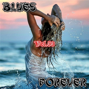 VA - Blues Forever, Vol.53