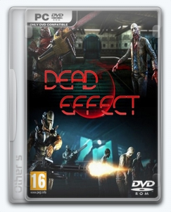 Dead Effect 2 [Ru/En] (1605 16.1217) Repack Other s