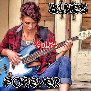 VA - Blues Forever Vol.54