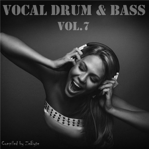 VA - Vocal Drum & Bass Vol.7 [Compiled by Zebyte]
