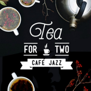 VA - Tea for Two: Cafe Jazz