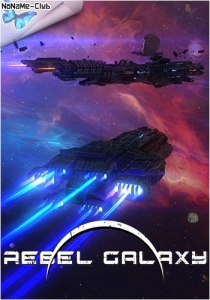 Rebel Galaxy [Ru/Multi] (1.08) License GOG
