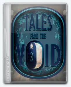 Tales from the Void [Ru/Multi] (1.0) License POSTMORTEM