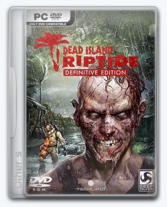 Dead Island: Riptide | Repack Other s [Definitive Edition]