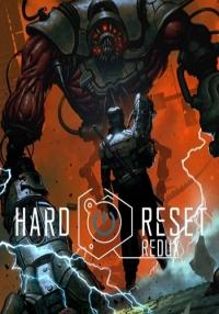 Hard Reset Redux | RePack �� FitGirl