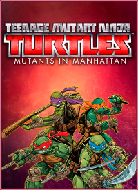 Teenage Mutant Ninja Turtles: Mutants in Manhattan | RePack от MAXAGENT