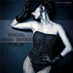 VA - Vocal Deep House Vol.19 [Compiled by Zebyte]