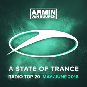 VA - A State Of Trance Radio Top 20 [May . June]