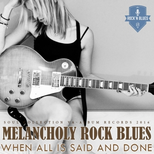 VA - Melancholy Rock Blues