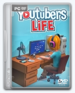 Youtubers Life [Ru/Multi] (0.7.11) Repack Other s