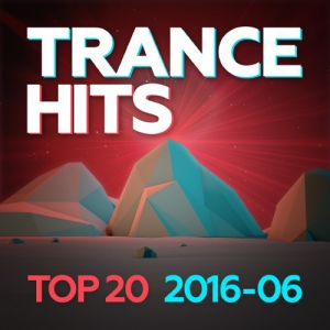 VA - Trance Hits Top 20 [2016-06]