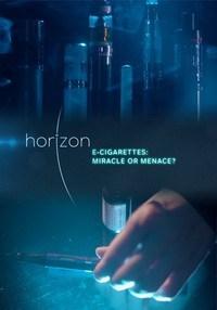 BBC. Horizon. Электронные сигареты: чудо или угроза?