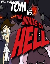 Tom vs. The Armies of Hell | RePack от Others