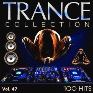 VA - Trance Collection Vol.47
