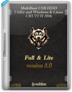 MultiBoot USB HDD Utility and Windows & Linux CRUTCH 2016 v3.0 [Ru]