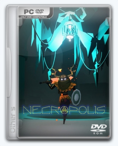 NECROPOLIS | Repack Other s [Brutal Edition]