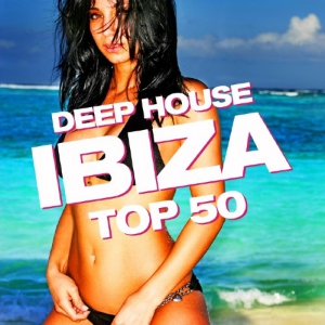 VA - Deep House Ibiza Top 50