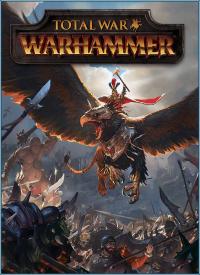 Total War: WARHAMMER | RePack от Valdeni