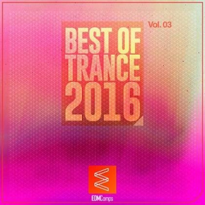 VA - Best of Trance 2016 Vol.03