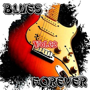 VA - Blues Forever, Vol.62