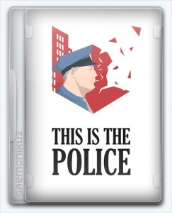 This Is the Police [v.1.0.40r3] | RePack от Let'sPlay