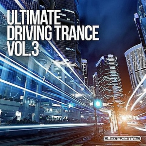 VA - Ultimate Driving Trance Vol.3