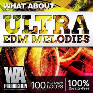 VA - About Ultra EDM Melodies