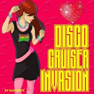 VA - Disco Cruiser Invasion