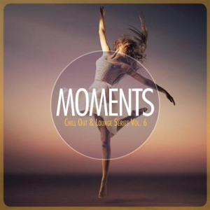 VA - Moments - Chill-Out & Lounge Series, Vol. 6
