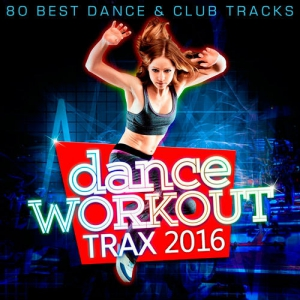VA - Dance Workout Trax 2016