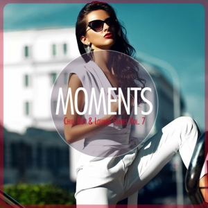 VA - MOMENTS - Chill-Out & Lounge Series, Vol. 7