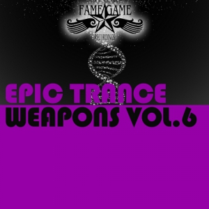 VA - Epic Trance Weapons Vol. 6